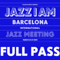 JAZZ I AM Barcelona 2020 Full Pass